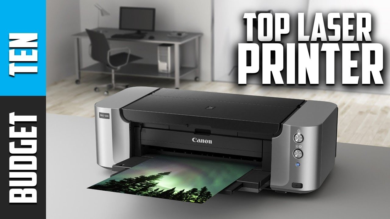 Best Laser Printer 2019 Budget Ten Laser Printers Reviews Youtube