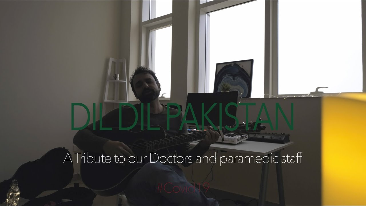 Dil Dil Pakistan | A tribute to Doctors and Paramedics by Ali Khan