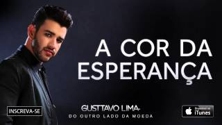 Gusttavo Lima - A cor da esperança - (Áudio Oficial)