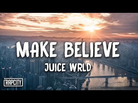 Juice WRLD - Make Believe (Lyrics)