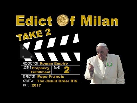 Edict Of Milan TAKE 2 - ProphesyAgainTV