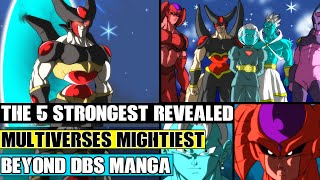 Beyond Dragon Ball Super: The Top 5 Strongest In The Multiverse Revealed! Goku Meets The Mightiest!