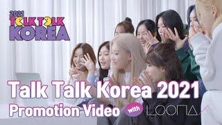 Join Talk Talk Korea 2021 with LOONA!