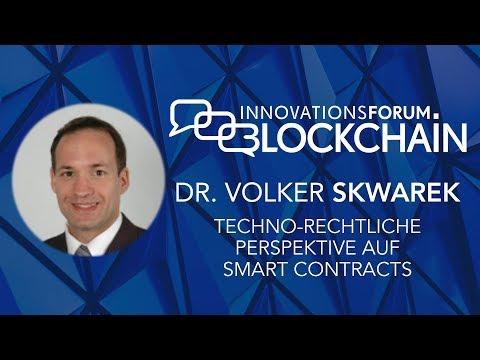Prof. Dr. Volker Skwarek - Techno-Rechtliche Perspektive auf Smart Contracts
