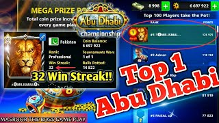 Top 1 world--32 Win Streak~Abu Dhabi Championship|| Race to Top 1🔥--8ball pool