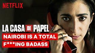 Nairobi is a Total F***ing Badass | La Casa de Papel | Netflix