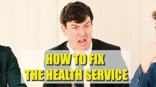 How to Fix the Health Service - Foil Arms and Hog