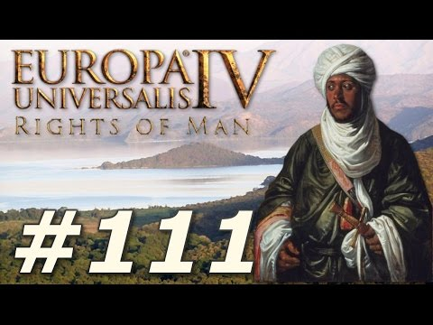 Europa Universalis IV: The Rights of Man | Ethiopia - Part 111