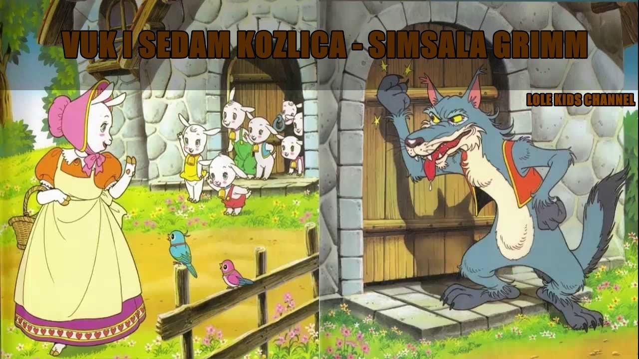 Braca Grimm Vuk I Sedam Kozlica Dalibor Youtube