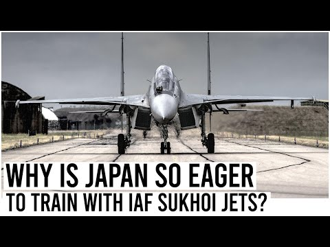 Why Is Japan So Eager To Train With Sukhoi Jets From The IAF