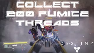 Destiny: Fastest way to Collect 200 Pumice Threads - Relic Harvest - Venus (Killing Majors/Ultras)