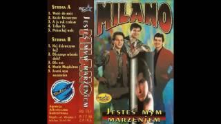 Milano - Jesteś mym marzeniem [1994] (cała kaseta)