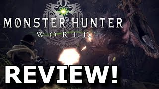 Monster Hunter World Review! BIGGER and BETTER? (PS4/Xbox One)