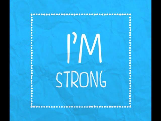 I'm Strong - Lyric Video (Original)