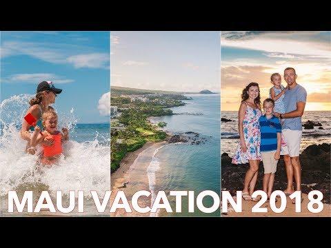 Maui Family Vacation 2018