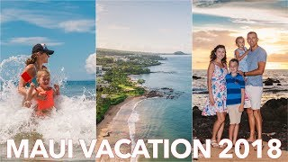 Maui Family Vacation 2018