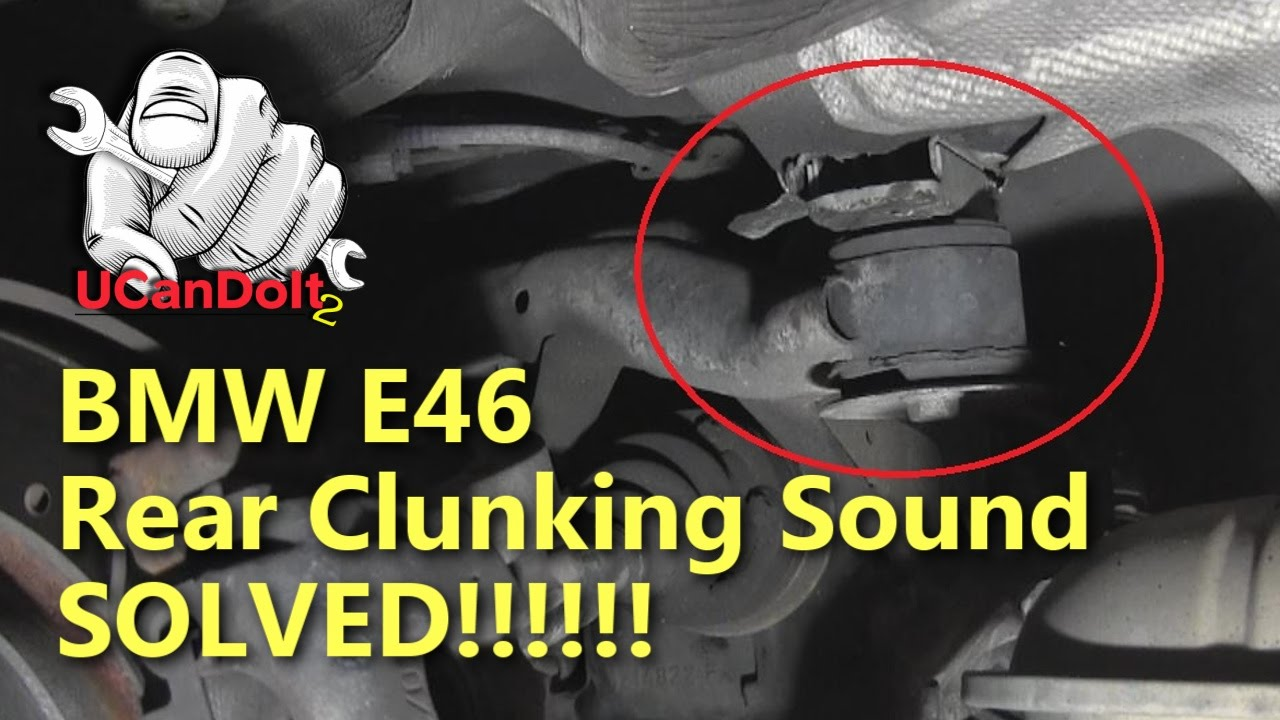 Bmw E46 Clunk Part 1 Diagnosis And Problem Found Youtube