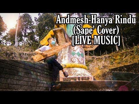 [live-music]-lagu-terpopuler-andmesh-hanya-rindu-(sape'-cover)