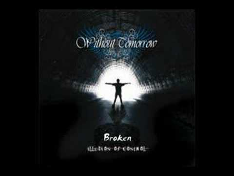 Without Tomorrow - Broken