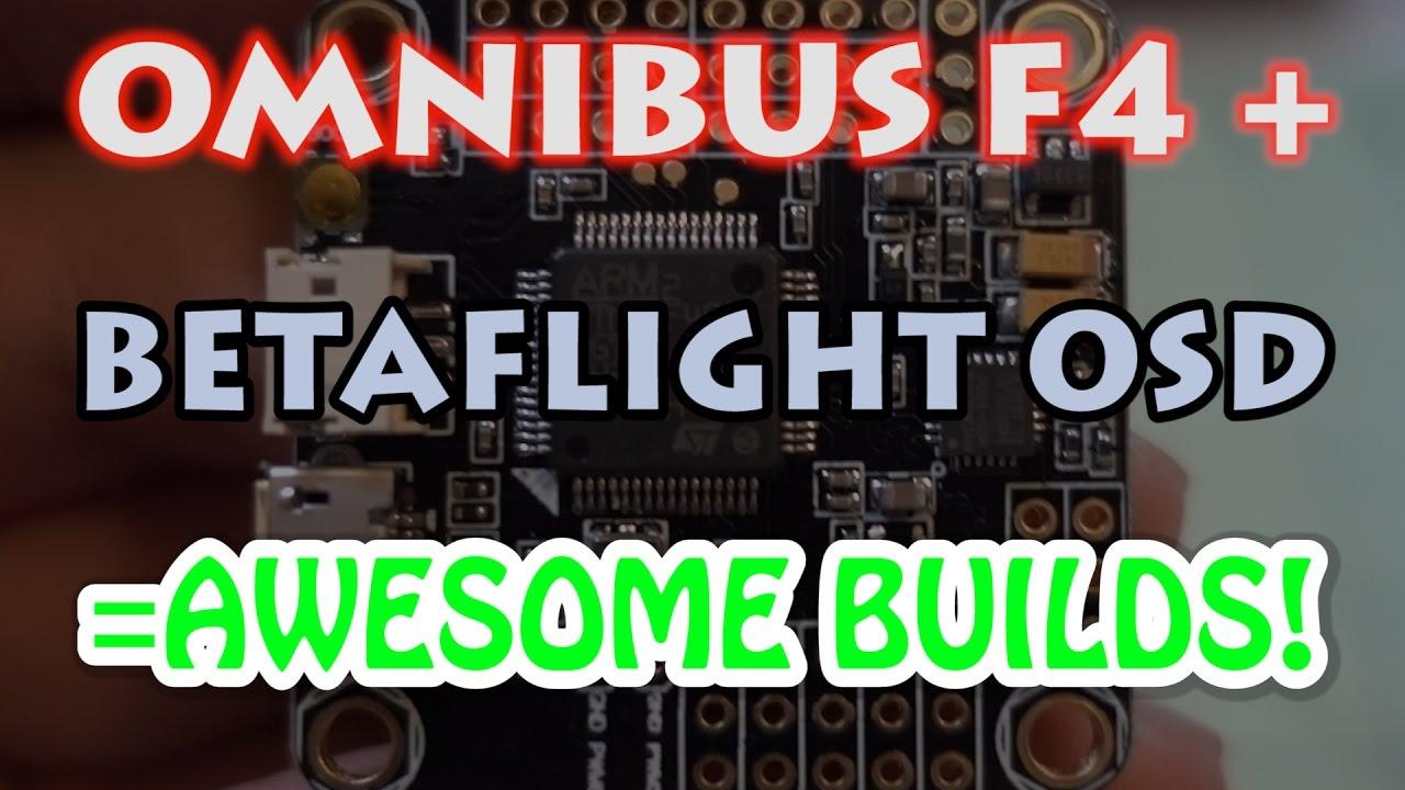 Omnibus F4 Betaflight FC+OSD Review