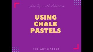 Art Tip Chalk Pastels2