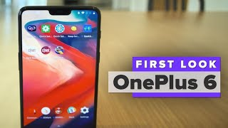 OnePlus 6 first look