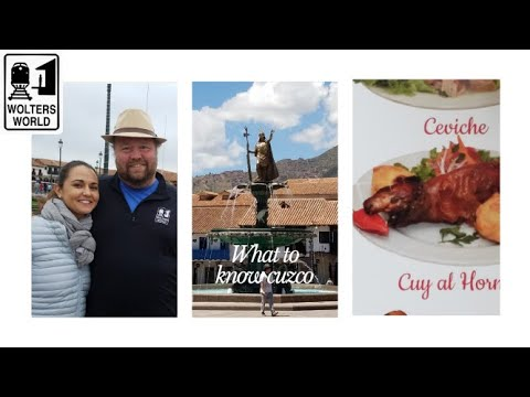 Cusco: What to Know Before You Visit Cuzco, Peru
