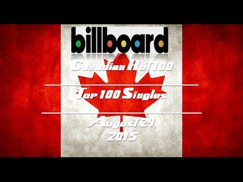 Billboard Top Canadian Songs: Top 100 Singles of 8/29/15