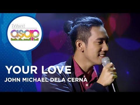 John Michael dela Cerna - Your Love   iWant ASAP Highlights