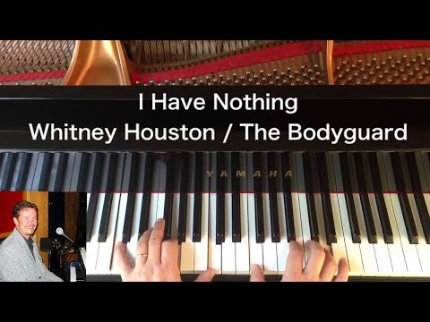 I Have Nothing - Whitney Houston - Solo Piano Cover
