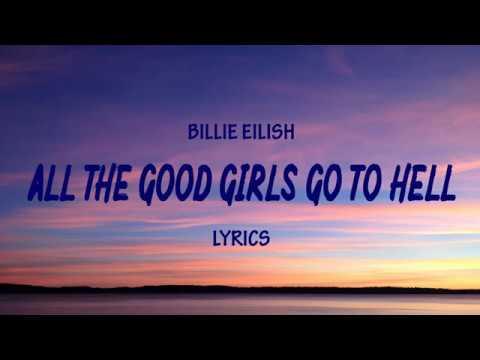 Billie Eilish - All The Good Girls Go To Hell | [Lyrics]