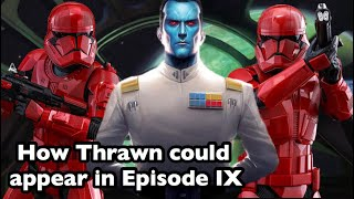 How Thrawn could appear in Episode IX