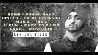 POH DI RAAT (LYRICAL VIDEO) -  DILJIT DOSANJH - BACK TO BASICS