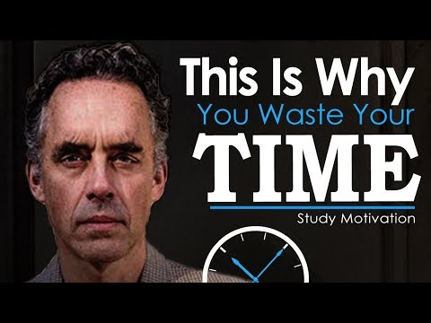 Jordan Peterson's Ultimate Advice for Students and College Grads – STOP WASTING TIME