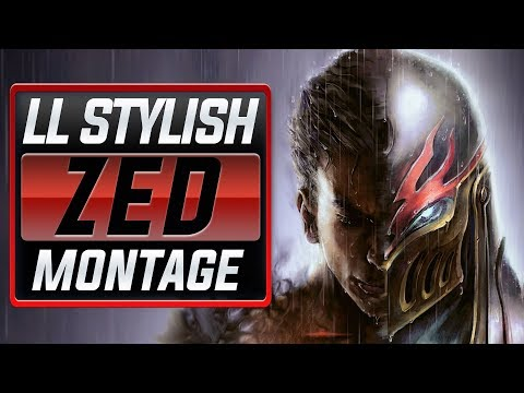"LL Stylish ""Zed Main"" Montage (Best Zed Plays) 