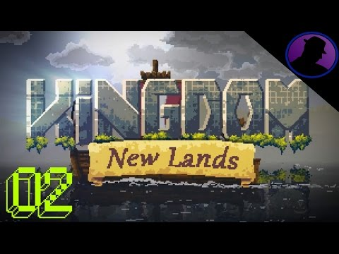 Let's Play Kingdom New Lands - Ep. 2 - I Has A Boat!