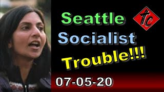 Seattle Socialist Trouble!!!