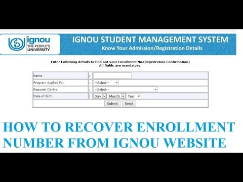 HOW TO RECOVER ENROLLMENT NUMBER FROM IGNOU WEBSITE