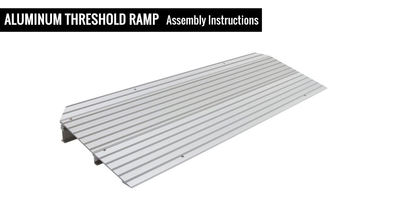 Aluminum Threshold Ramps Assembly Instructions Youtube