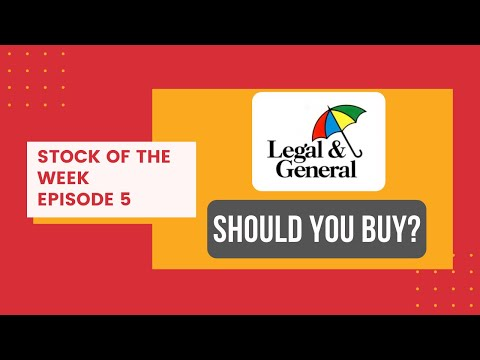 Should You BUY Legal & General Shares? | Stock Of The Week - Episode 5 | Investing Tips & Tricks