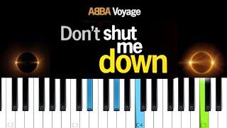 ABBA - Don't Shut Me Down  (Piano Tutorial)