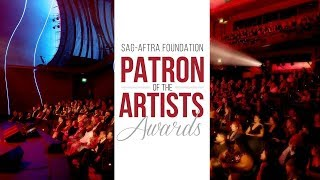 SAG-AFTRA Foundation Presents Patron of the Artists Awards 2018