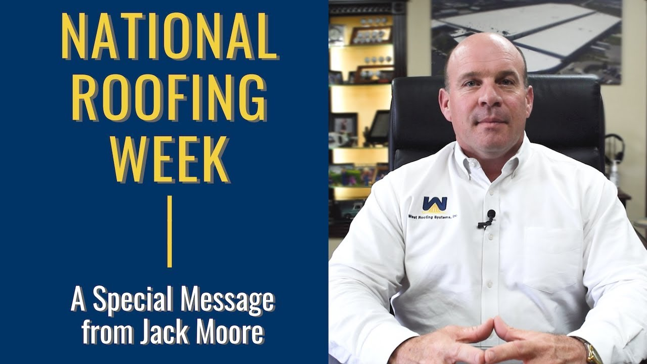 A special message from Jack Moore (National Roofing Week 2018)