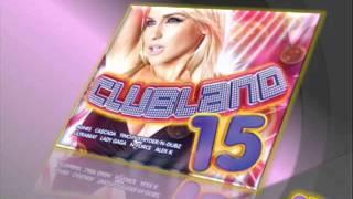 Clubland 15   Flip   Fill Ft Mr Vegas   Kokaine