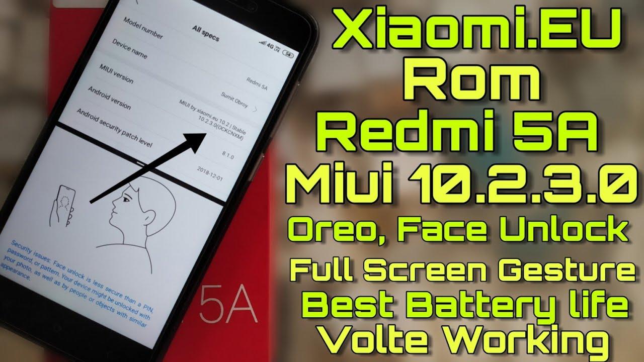 Redmi 5A Xiaomi EU Rom Miui 10 2 3 0 - Face Unlock - Oreo - No Lag Problem  - Full Review