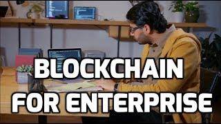 Blockchain for Enterprise Teaser Trailer