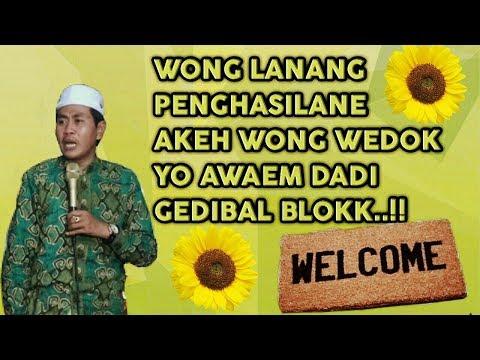 Ngakak  !! Wong Lanang Dadi Gedibal Naliko Byarane Bojoe Wedok Luweh Akeh KH Anwar Zahid Terbaru