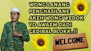 Ngakak Wong Lanang Dadi Gedibal Naliko Byarane Bojoe Wedok Luweh Akeh KH Anwar Zahid Terbaru