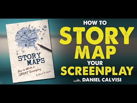 How to Break Down & Story Map Your Screenplay with Daniel Calvisi