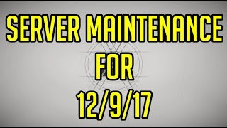 Destiny 2 Server Maintenance for 12/9/17 (Maintenance Times + Length)